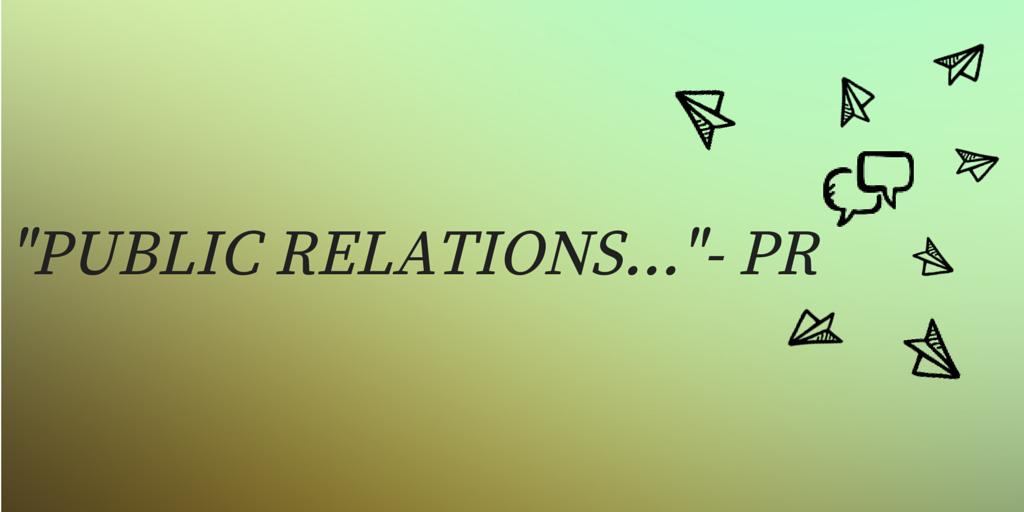 Public Relations Quotes Public Relations in Quotes